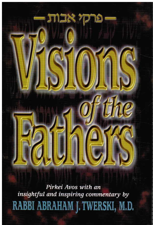 Image for Visions of the Fathers : Pirkei Avos