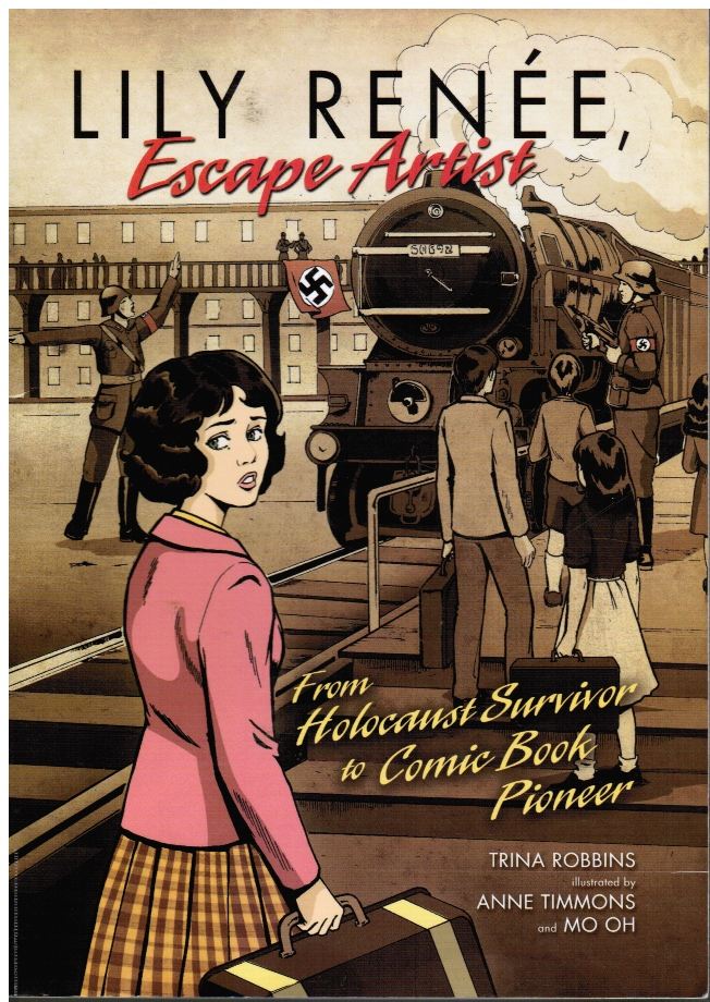 Image for Lily Renee, Escape Artist from Holocaust Surviver to Comic Book Pioneer