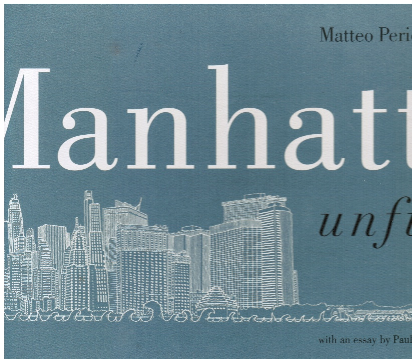 Image for Manhattan Unfurled: the East Side, the West Side