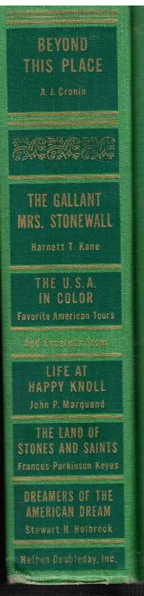 Image for Best In Books ; Beyond This Place ; The Gallant Mrs. Stonewall ; Life At Happy Knoll ; Land of Stones and Saints ; Dreamers of the American Dream ; The USA in Color