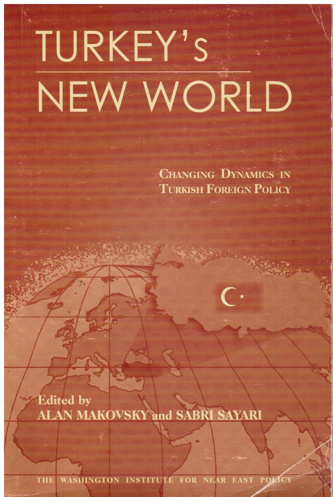 Image for Turkey's New World: Changing Dynamics in Turkish Foreign Policy