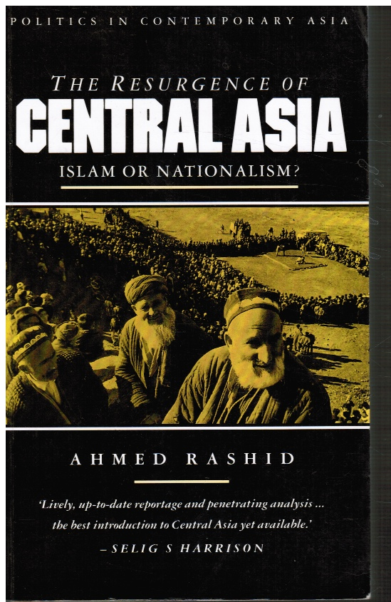 Image for The Resurgence of Central Asia: Islam or Nationalism