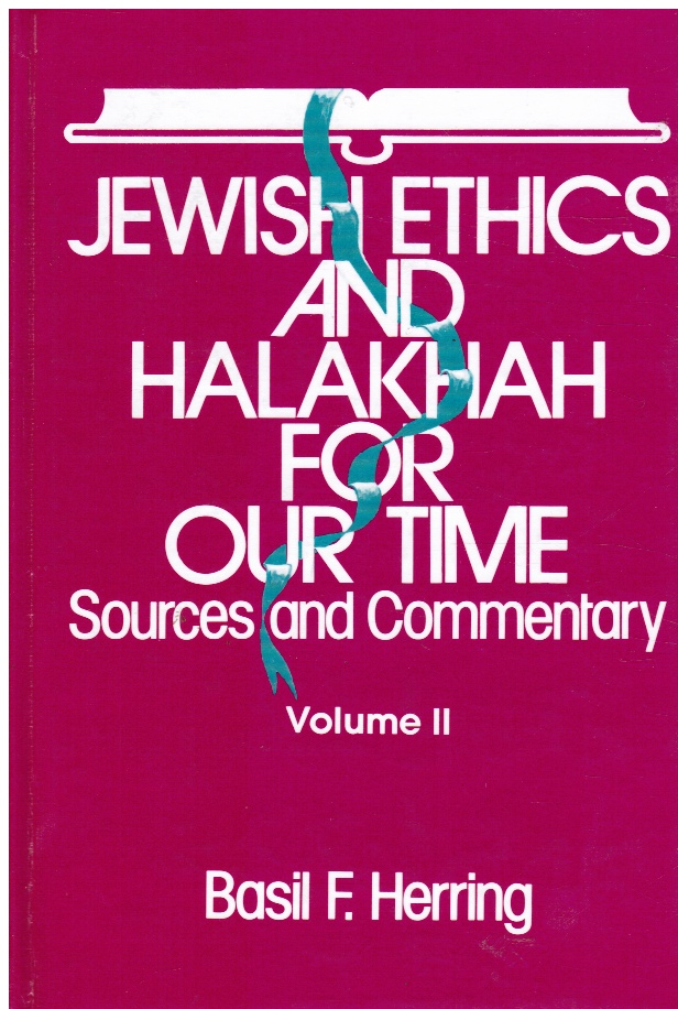 Image for Jewish Ethics and Halakhah for Our Time: Sources and Commentary, Volume 2