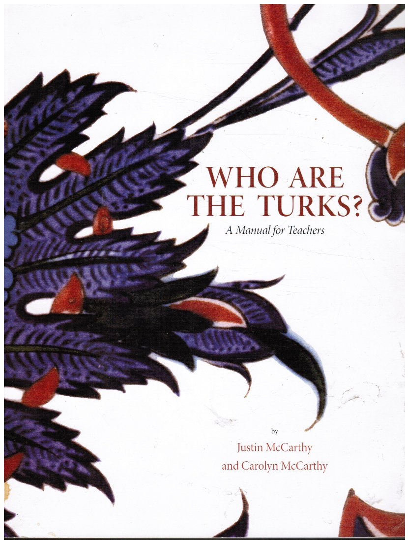 Image for Who Are the Turks? A Manual for Teachers