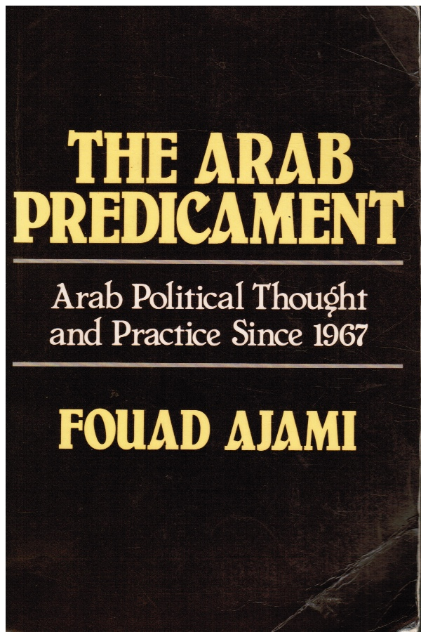 Image for The Arab Predicament: Arab Political Thought and Practice Since 1967