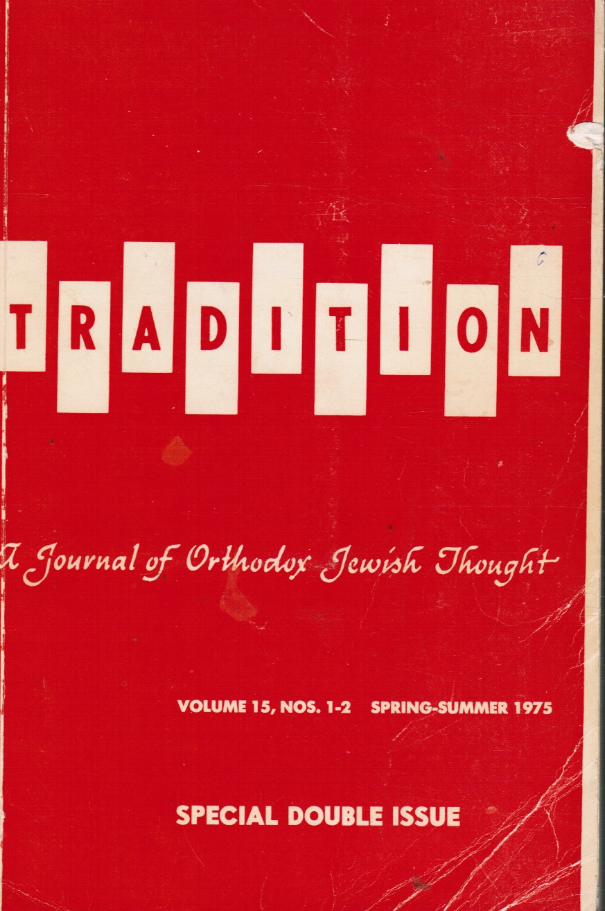 Image for Tradition: a Journal of Orthodox Jewish Thought: Vol 15, Nos 1-2 Spring-Summer 1975