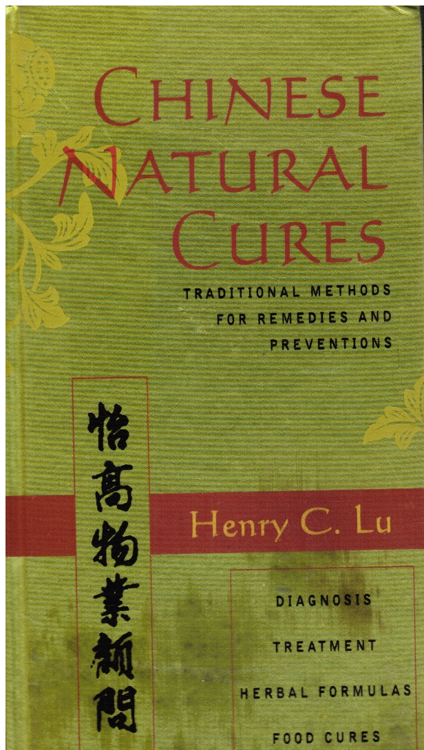 Image for Chinese Natural Cures: Traditional Methods for Remedies and Prevention