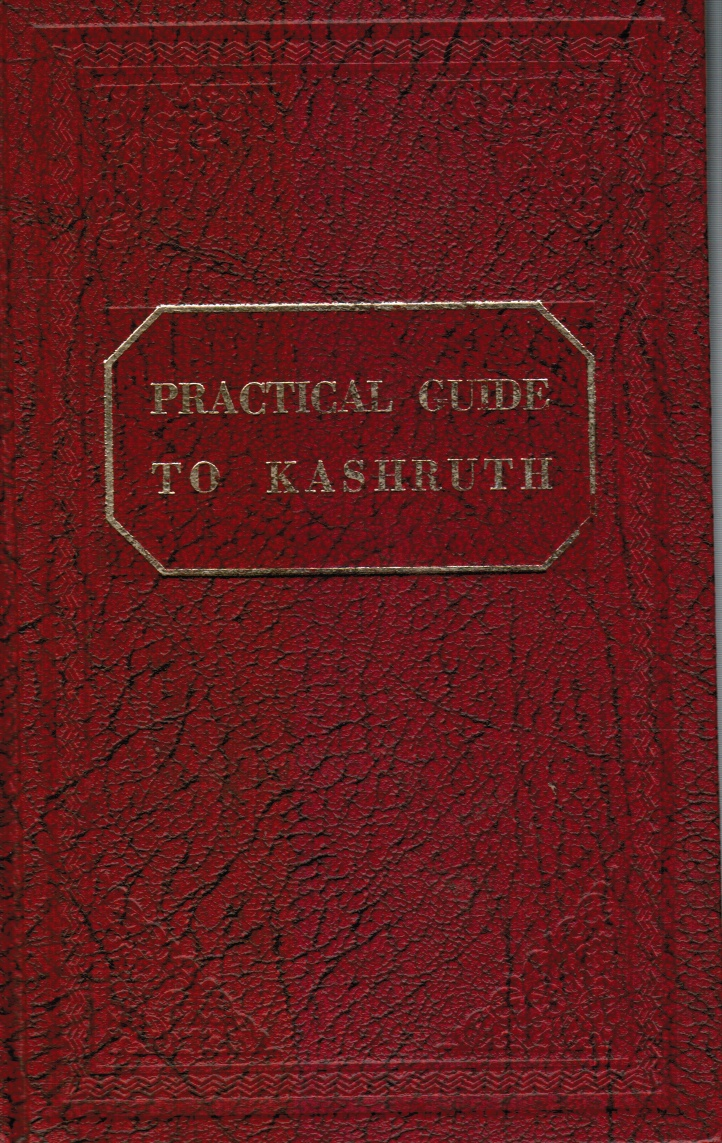 Image for A Practical Guide to Kashruth: the Dietary Laws: a Book for Home and School