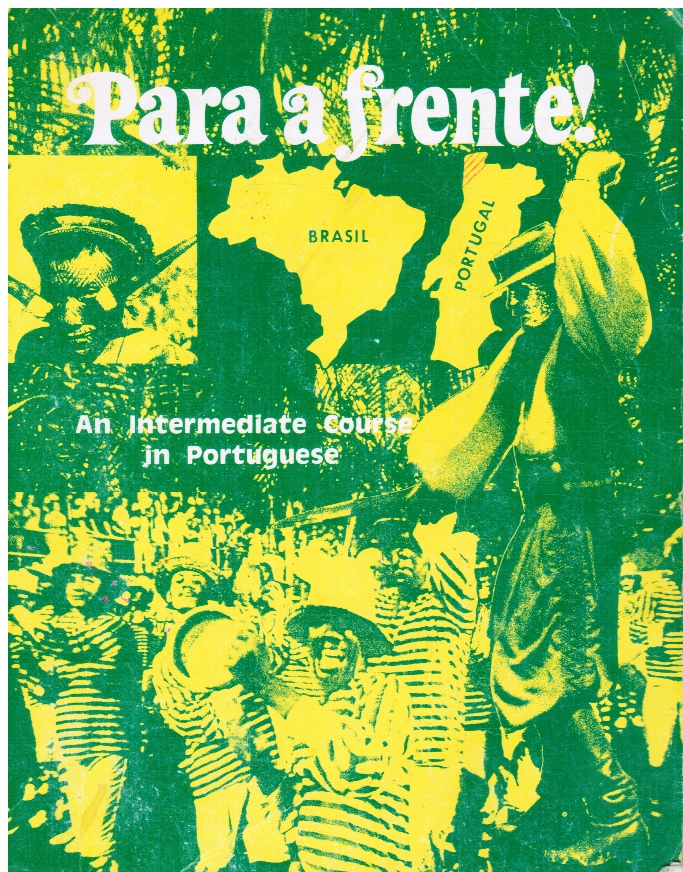 Image for Para a Frente: an Intermediate Course in Portuguese