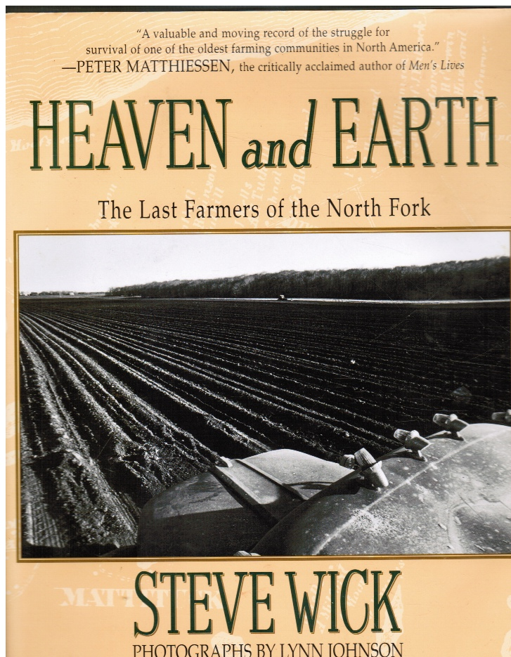 Image for Heaven and Earth: the Last Farmers of the North Fork