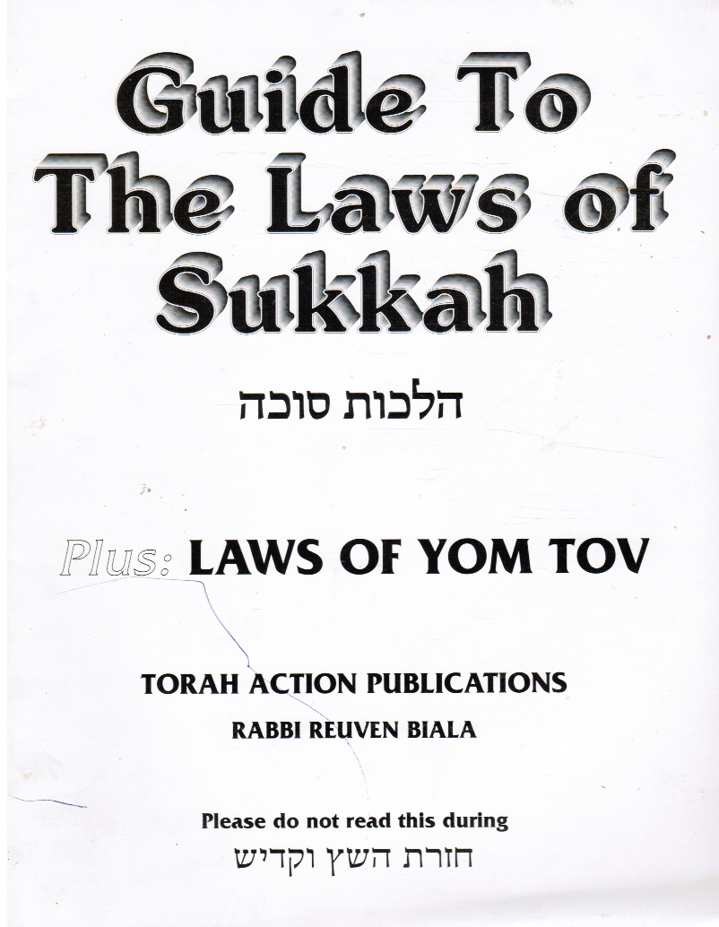 Image for Guide to the Laws of Sukkah Plus Laws of Yom Tov