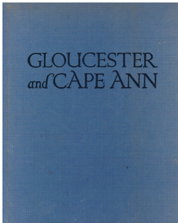 Image for Gloucester and Cape Ann: a Camera Impression (SIGNED)