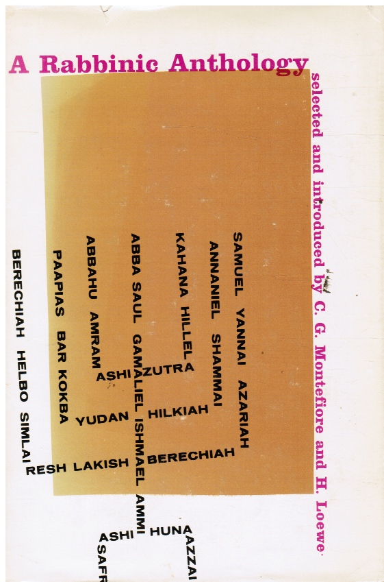 Image for A Rabbinic Anthology by C. G. Montefiore and H. Loewe by C. G. Montefiore and H. Loewe by C. G. Montefiore and H. Loewe by C. G. Montefiore and H. Loewe (Selected and Arranged By)