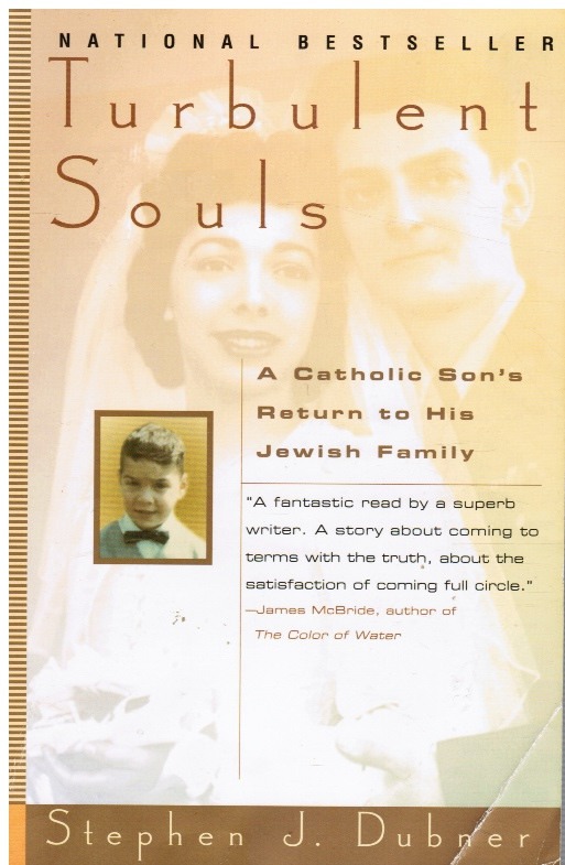 Image for Turbulent Souls: a Catholic Son's Return to His Jewish Family