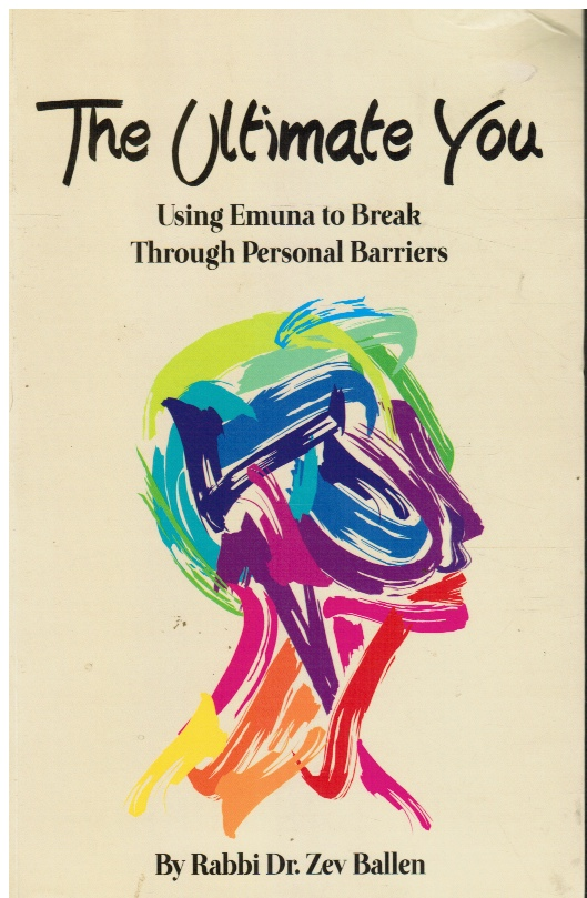 Image for The Ultimate You: Using Emuna to Break through Personal Barriers