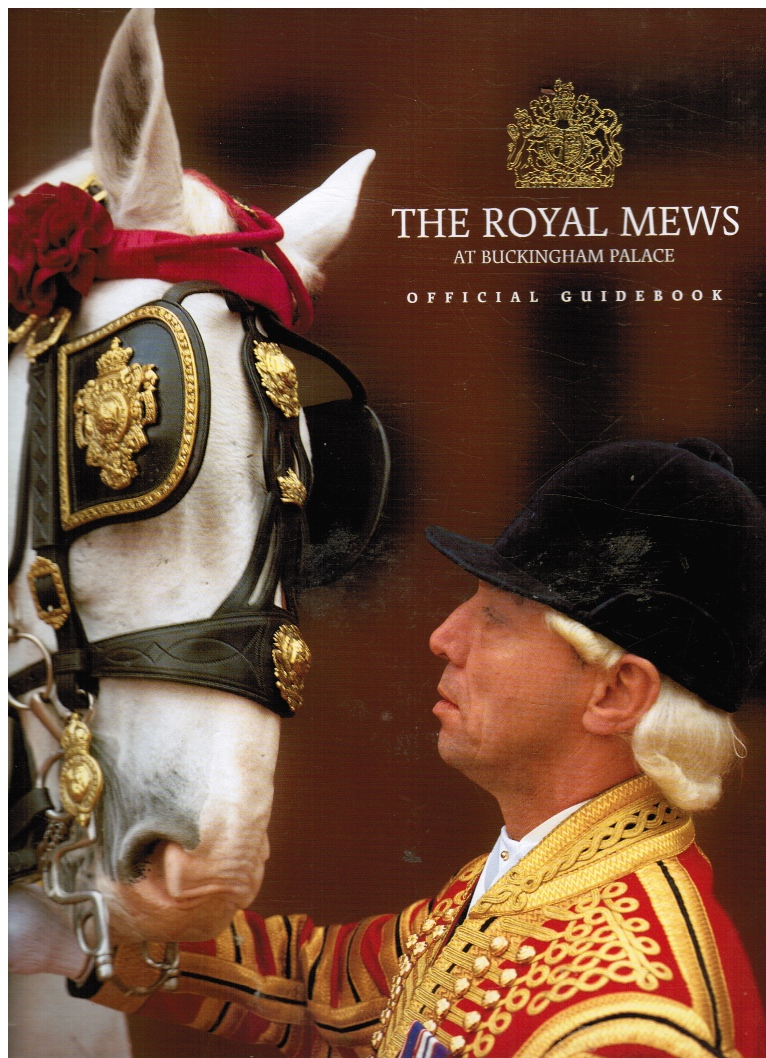 Image for The Royal Mews At Buckingham Palace : Official Guidebook