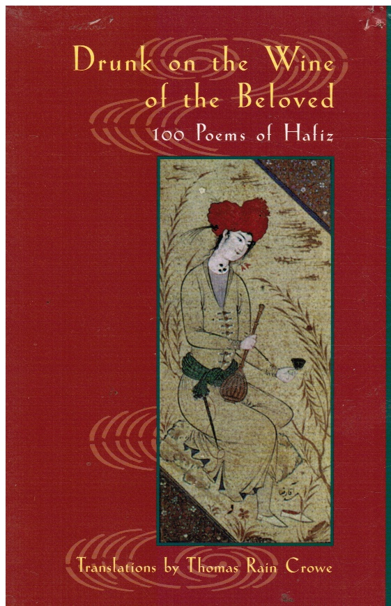 Image for Drunk on the Wine of the Beloved: Poems of Hafiz