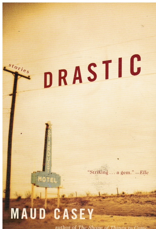 Image for Drastic: Stories