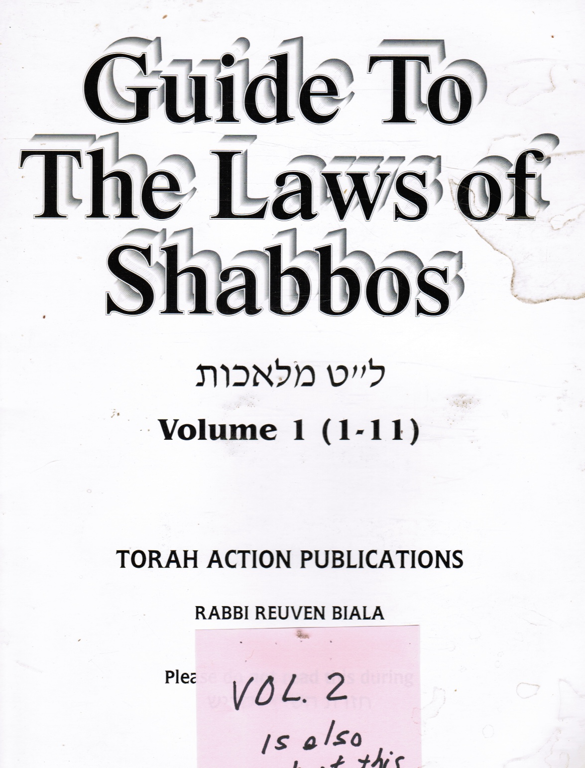 Image for Guide to the Laws of Shabbos - Volumes 1 and 2