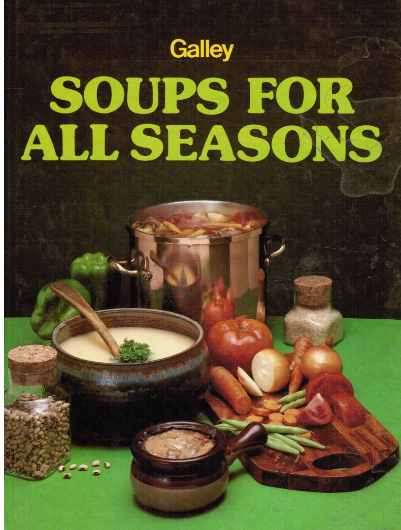 Image for Galley Soups for all Seasons