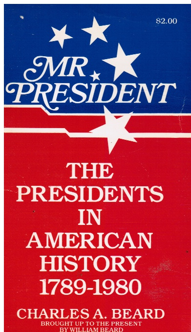 Image for Mr. President:  The Presidents in American History 1789 - 1980