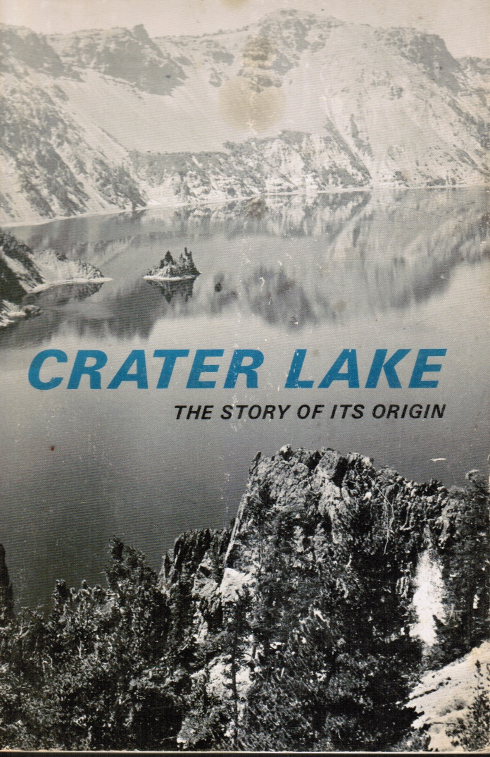 Image for Crater Lake: the Story of its Origin