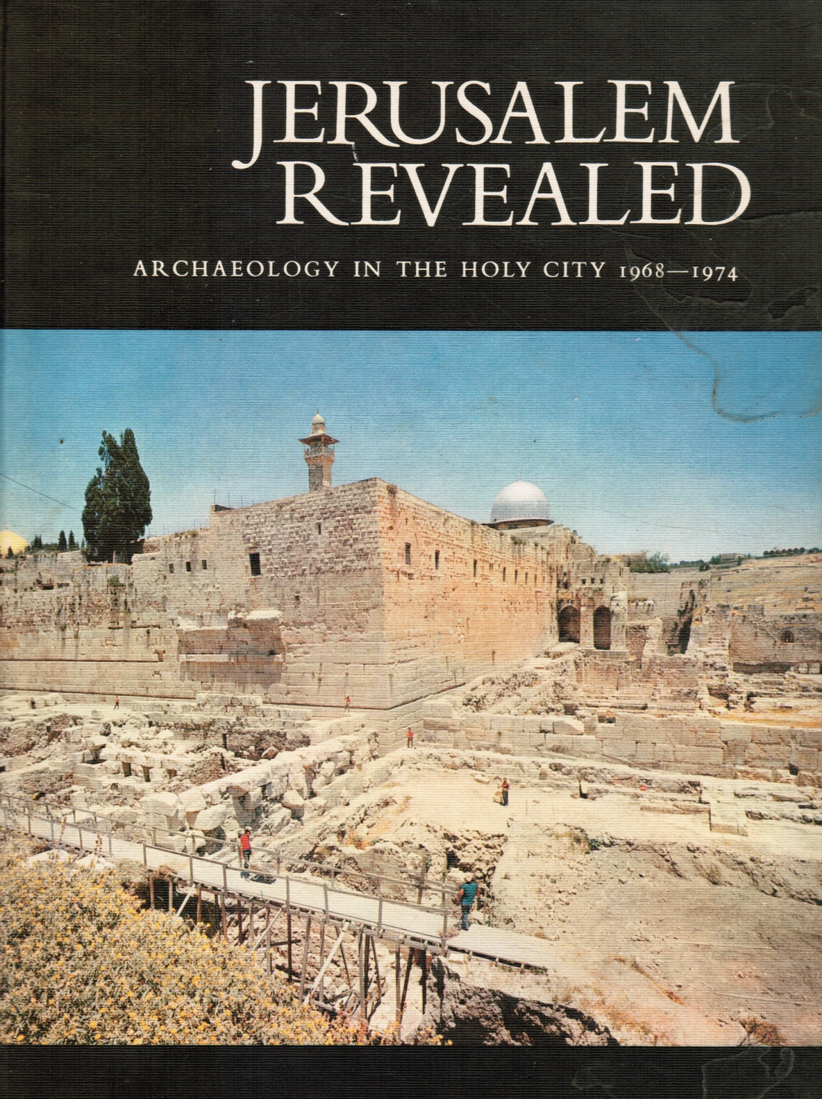Image for Jerusalem Revealed: Archaeology in the Holy City, 1968-1974