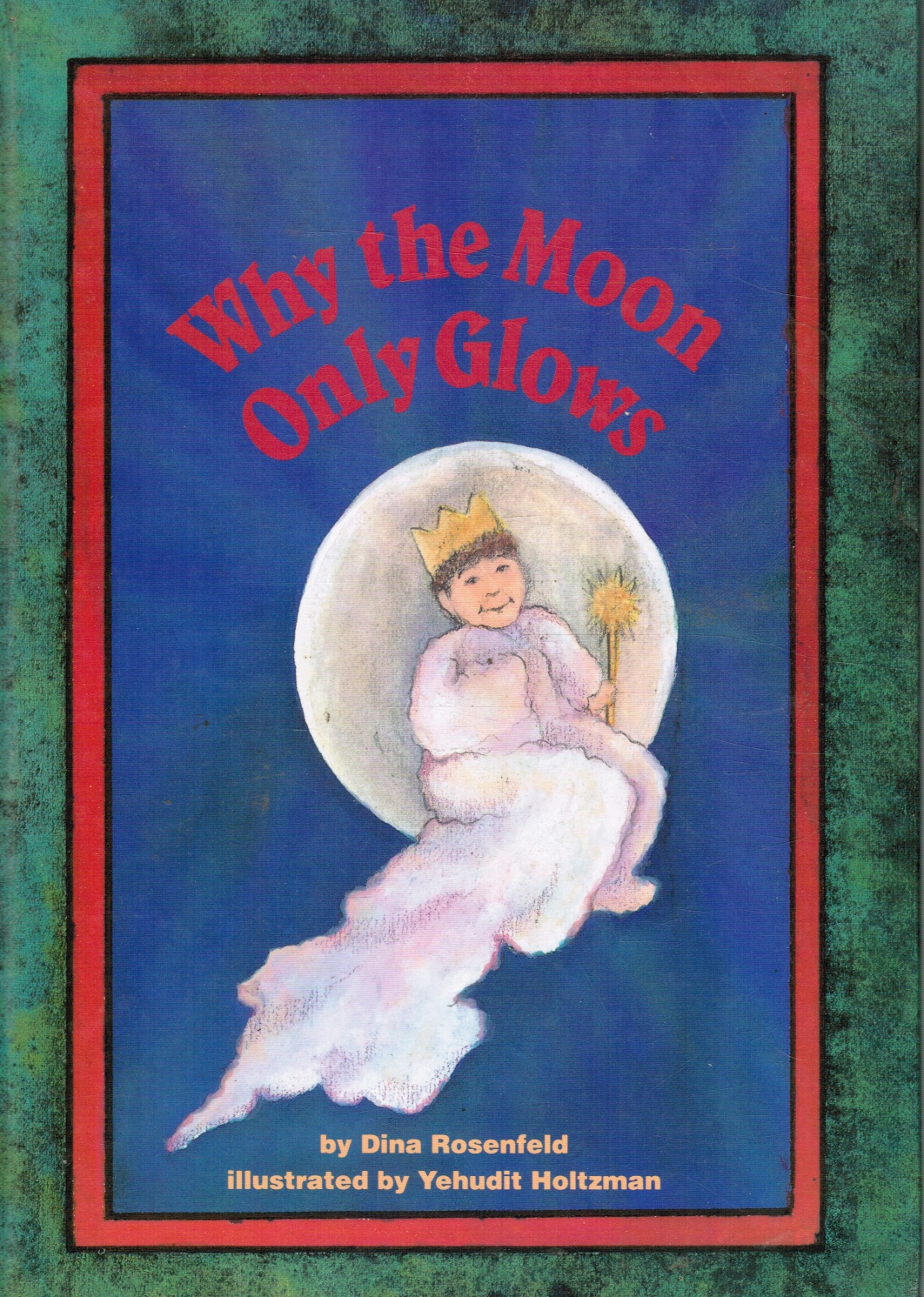 Image for Why the Moon Only Glows