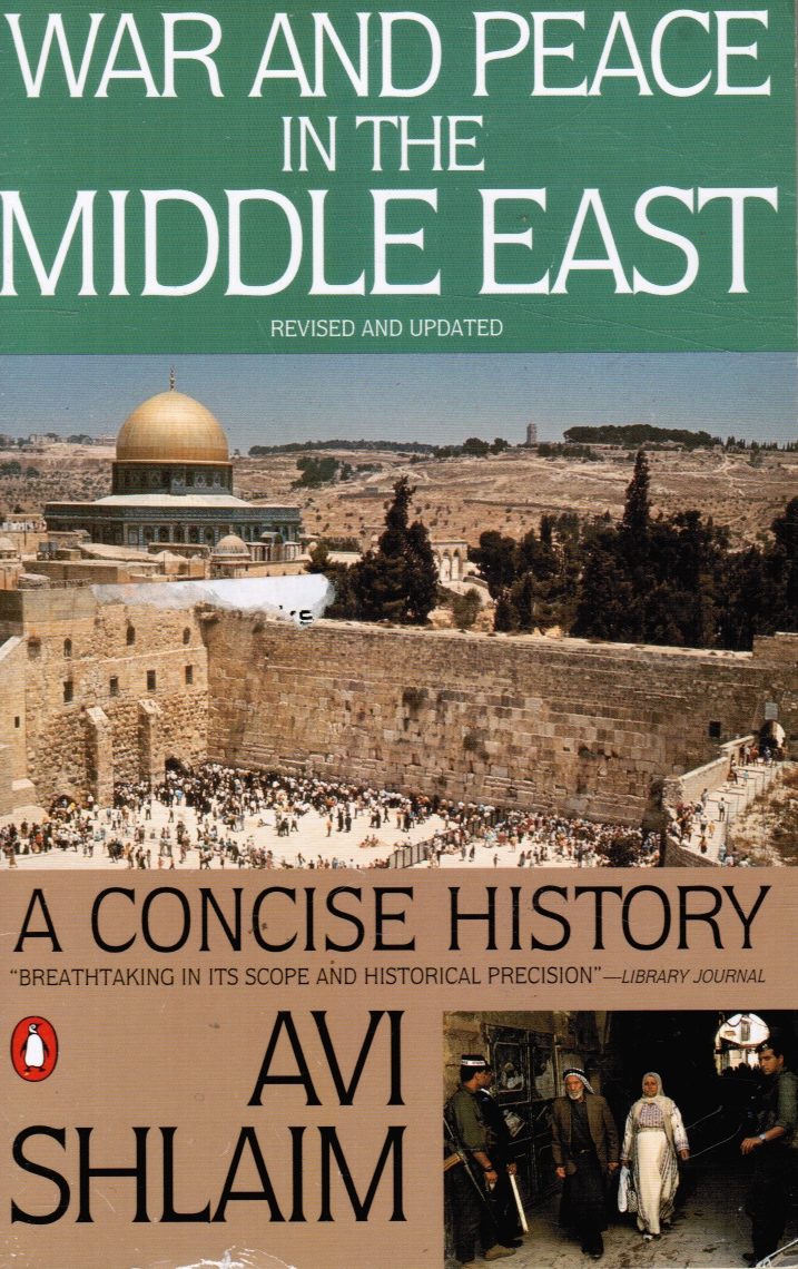 Image for War and Peace in the Middle East: a Concise History, Revised and Updated