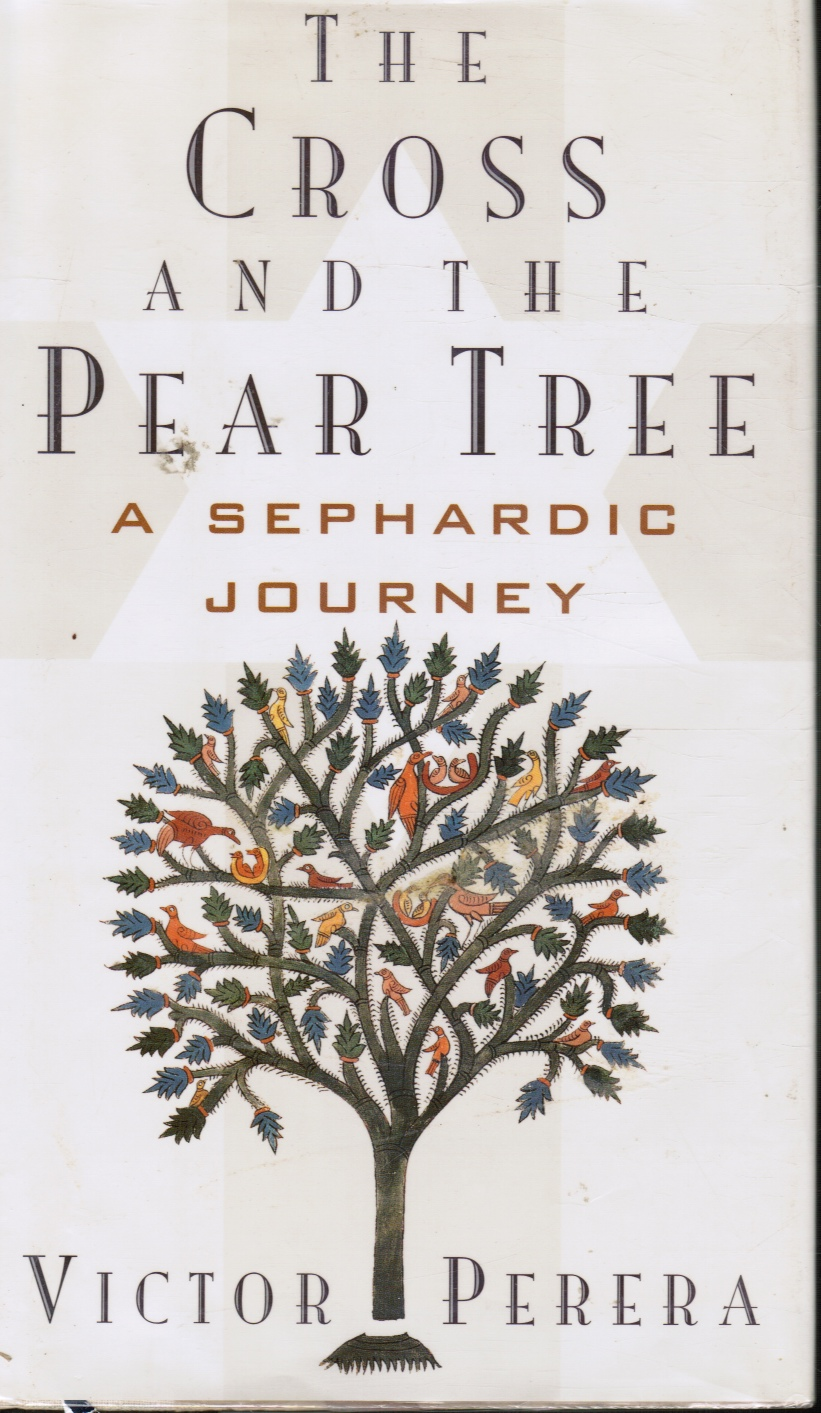 Image for The Cross and the Pear Tree - a Sephardic Journey
