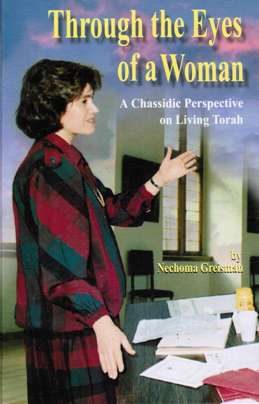 Image for Through the Eyes of a Woman: a Chassidic Perspective on Living Torah