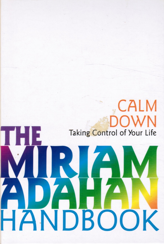Image for Calm Down: Taking Control of Your Life