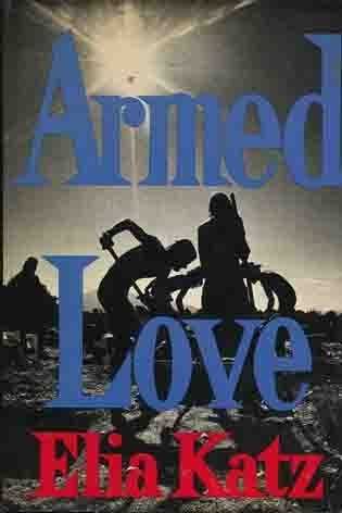Image for Armed Love (Signed by Author)