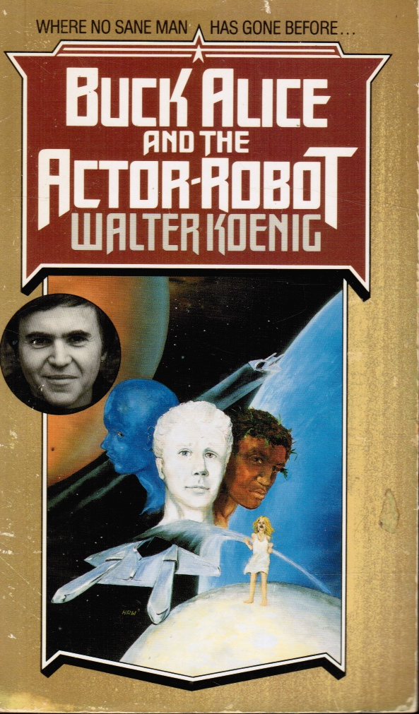 Image for Buck Alice and the Actor Robot