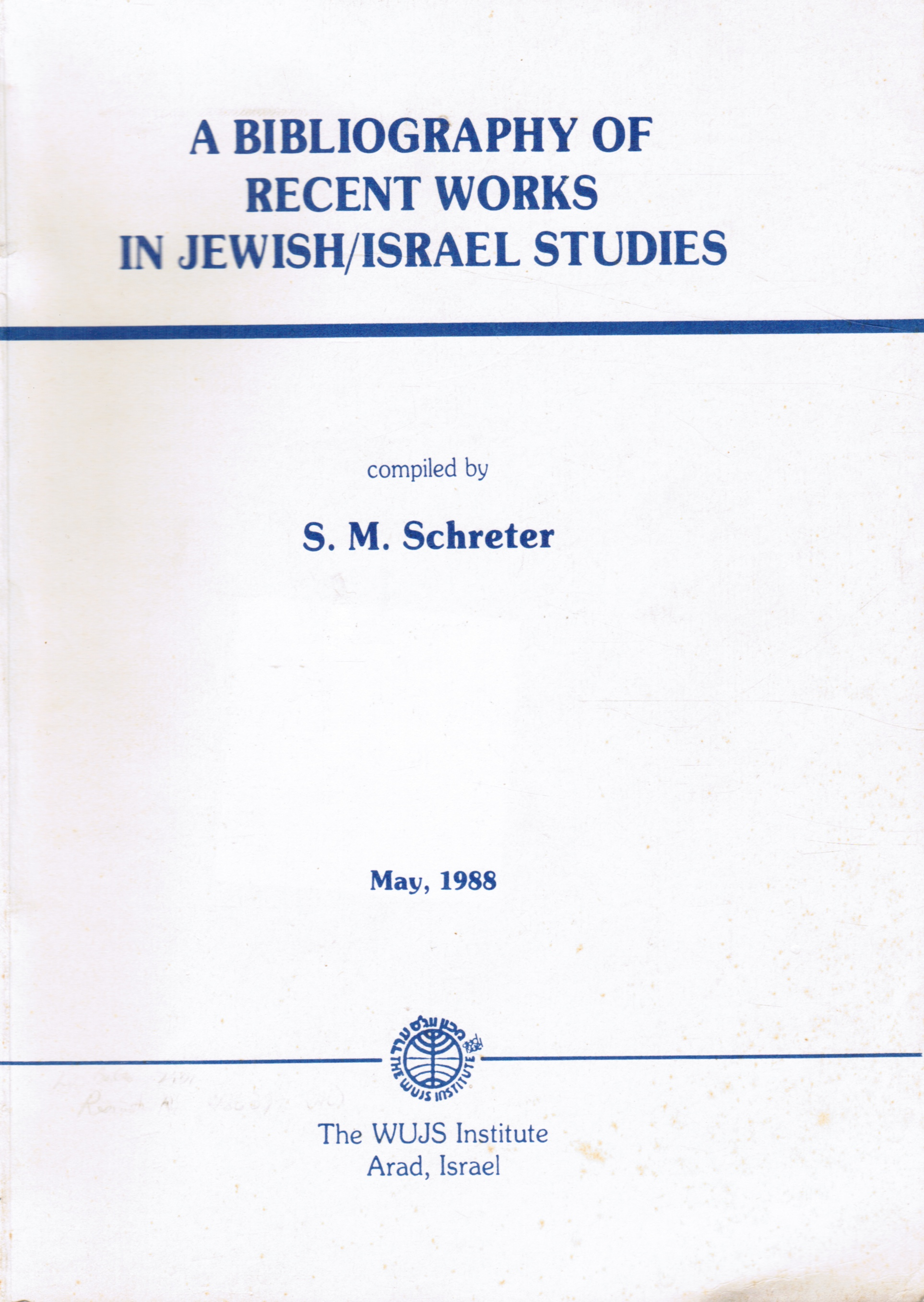 Image for A Bibliography of Recent Works in Jewish/israel Studies
