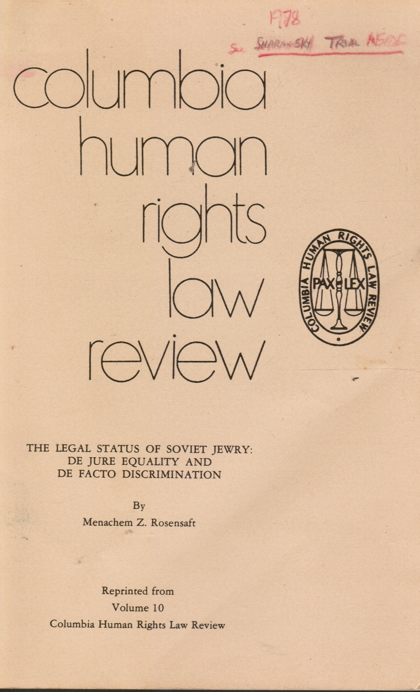 Image for The Legal Status of Soviet Jewry: De Jure Equality and De Facto Discrimination Columbia Human Rights Law Review