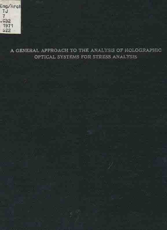 Image for A General Approach to the Analysis of Holographic Optical Systems for Stress Analysis