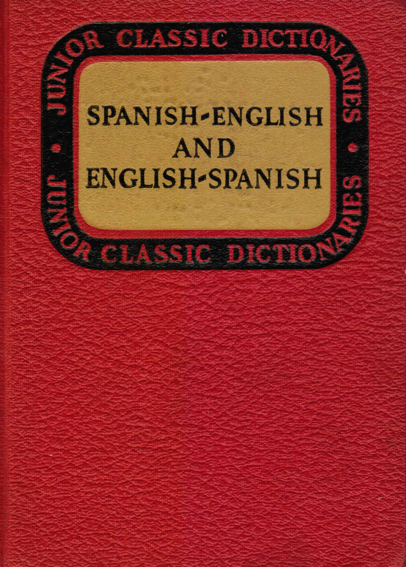 Image for Junior Classic Spanish Dictionary: Spanish-English And English-Spanish