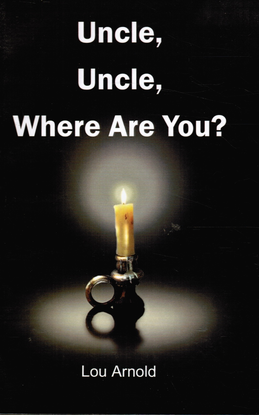 Image for Uncle, Uncle, Where Are You? (Signed by Author)