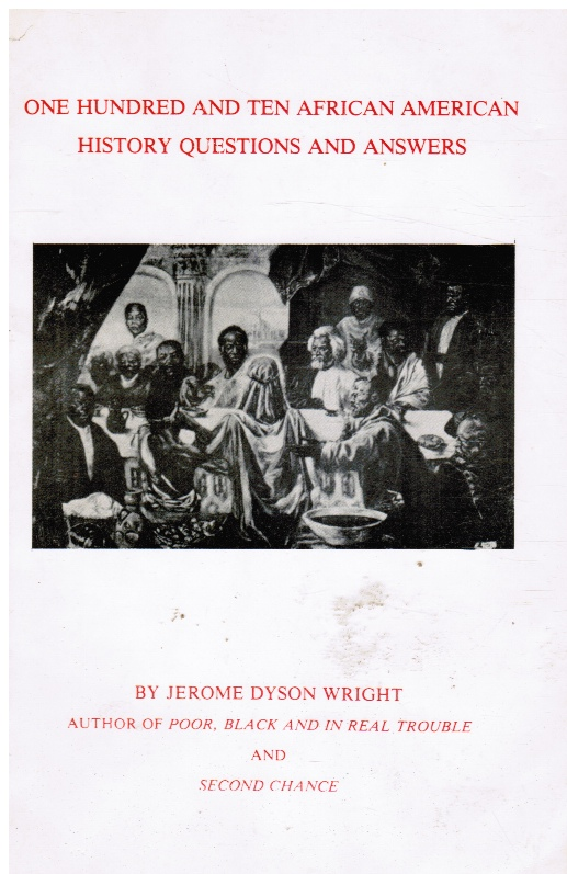 One Hundred and Ten African American History Questions and Answers (SIGNED)