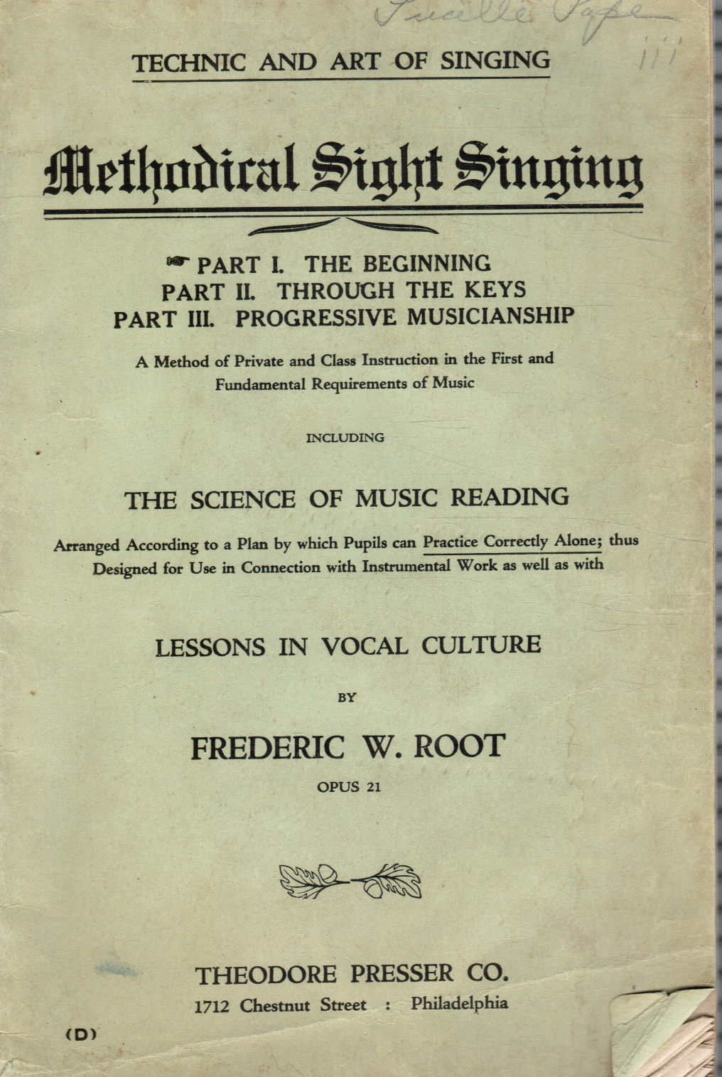 Image for Technic and Art of Singing: A Complete System of Education in Singing on Scientific Methods for Use in Private Instruction and in Classes