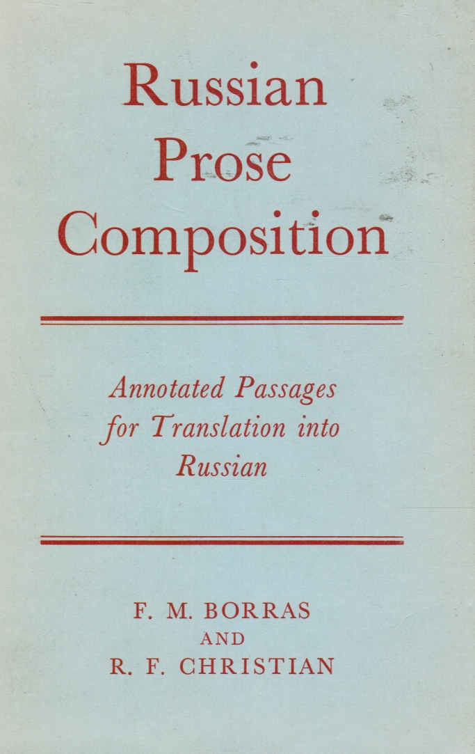Image for Russian Prose Composition : Annotated Passages for Translation Into Russian from English.