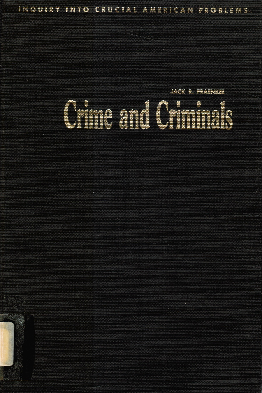 Image for Crime and criminals: what should we do about them?