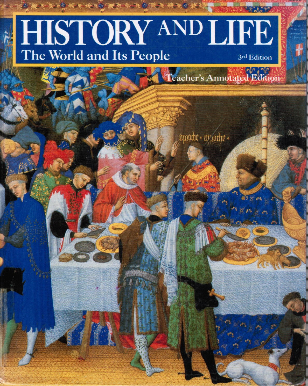 Image for History And Life: The World And Its People:  Teacher's Annotated Edition