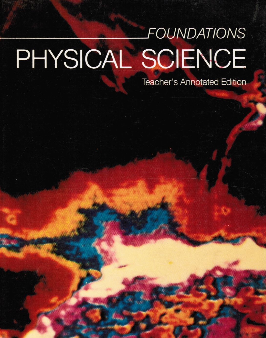 Image for Foundations: Physical Science -- Teacher's Annotated Edition