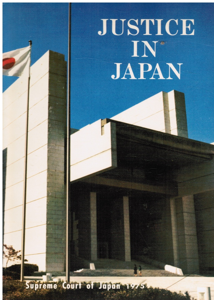 Image for Justice in Japan: Supreme in Japan 1975