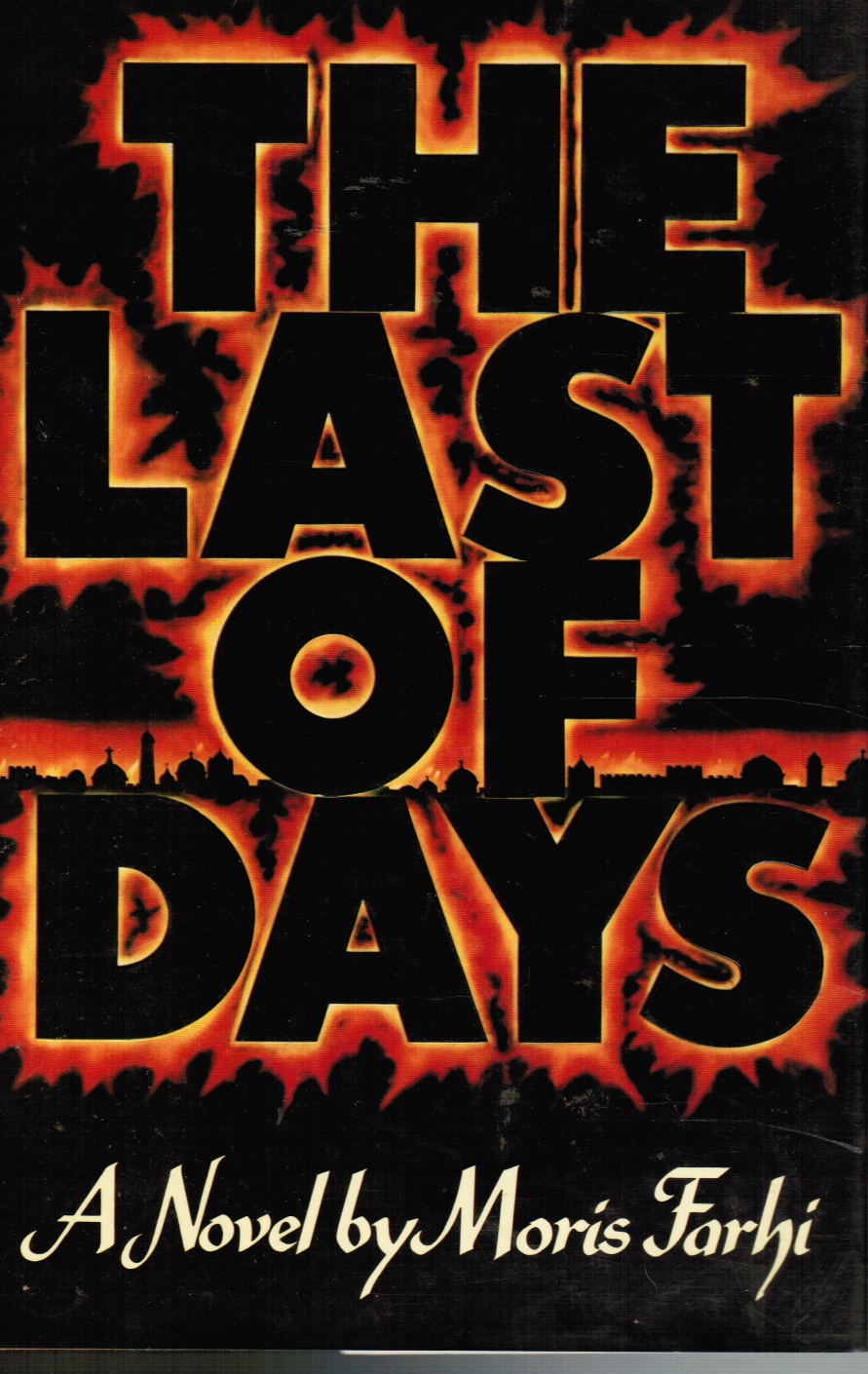 Image for Last of Days : a Novel by Moris Farhi