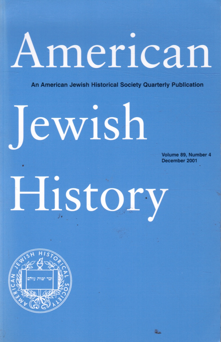 Image for American Jewish History: an American Jewish Historical Society Publication: Volume 89, No. 4, Dec 2001 Jews in the Military; Demonic Images of Jews