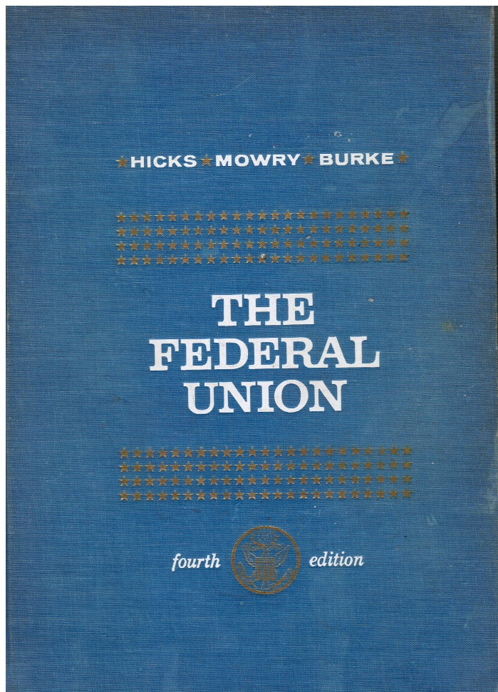 Image for The Federal Union: a History of the United States to 1877