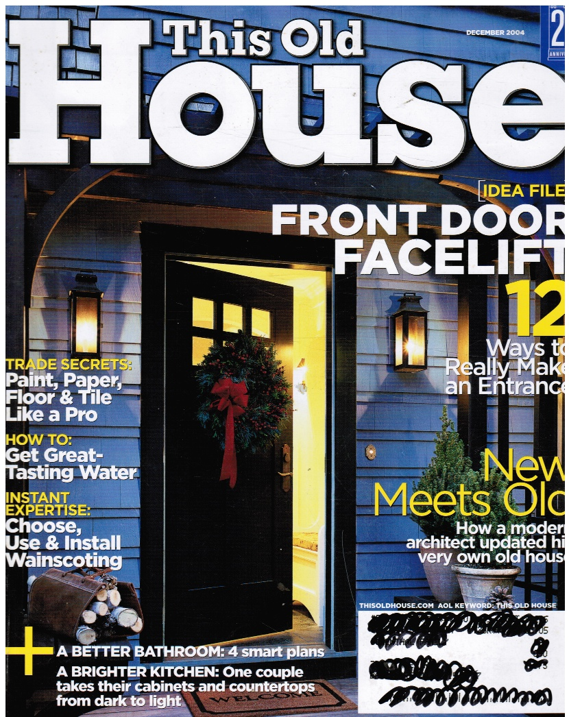Image for THIS OLD HOUSE: December 2004 Front Door Facelift